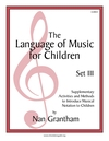 Language of Music for Children, The Set III