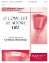 O Come Let Us Adore Him