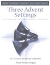 Three Advent Settings