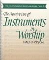 Creative Use of Instruments in Worship, The
