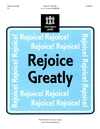 Rejoice Greatly